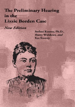 Lizzie Borden's Preliminary Hearing
