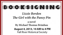 Lizzie Borden, The Girl with the Pansy Pin Booksigning Scheduled