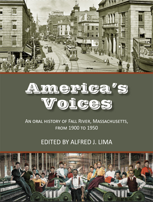 New Book on Fall River History: America's Voices: An Oral History of Fall River, Massachusetts from 1900 to 1950